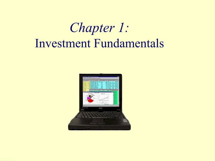 chapter 1 investment fundamentals n.