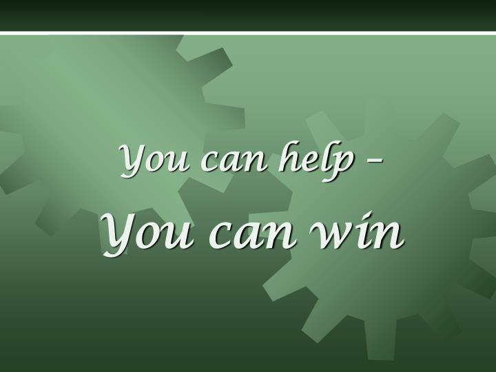 You can help –