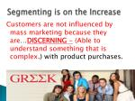 segmenting is on the increase