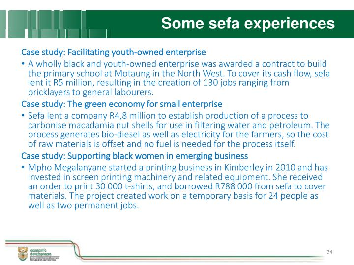 Some sefa experiences