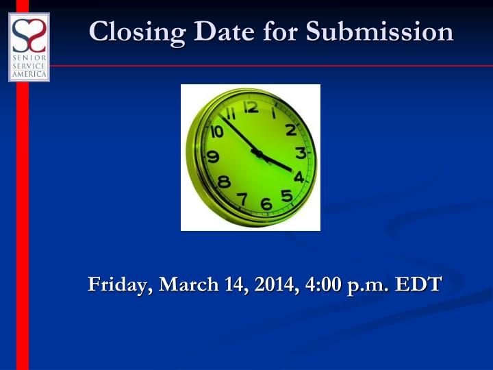 Closing Date for Submission