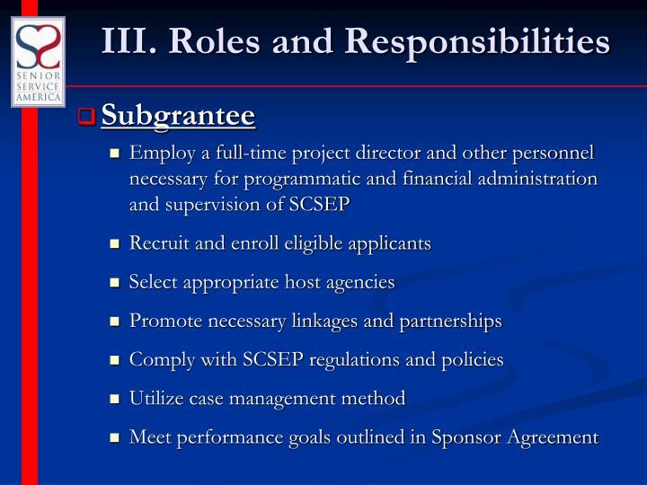 III. Roles and Responsibilities