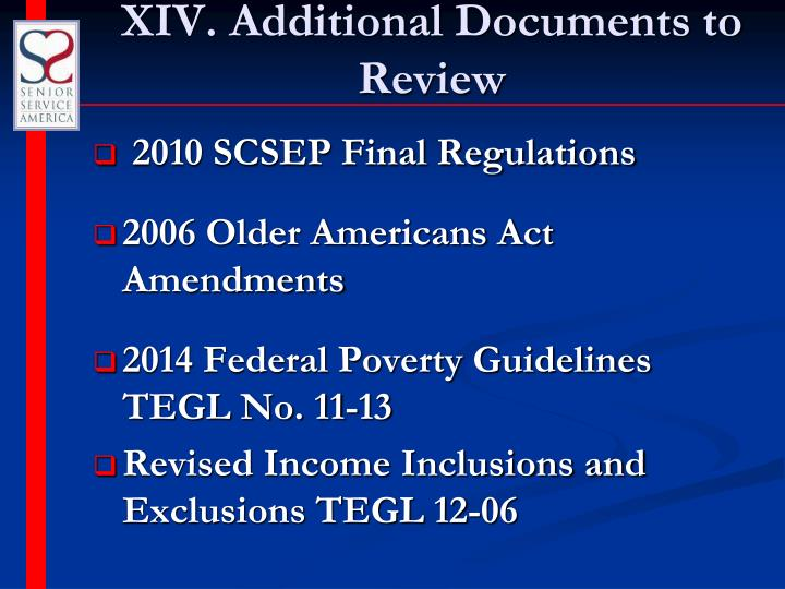 XIV. Additional Documents to Review