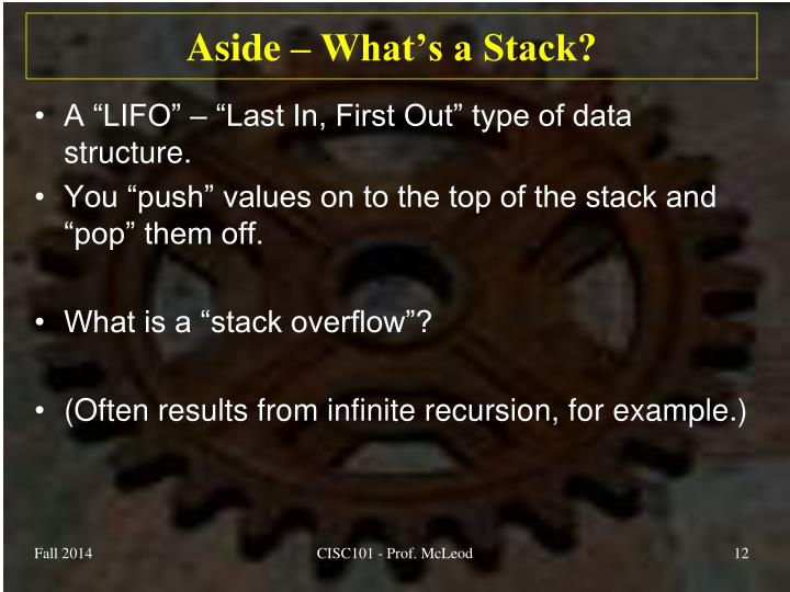 Aside – What's a Stack?