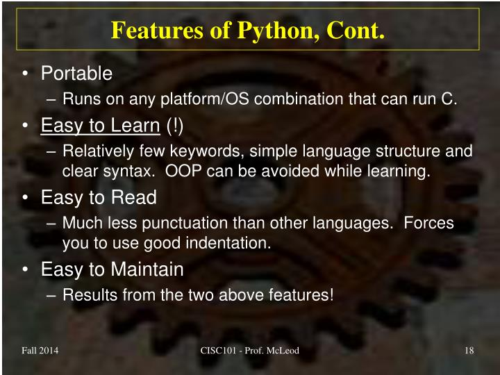 Features of Python, Cont.