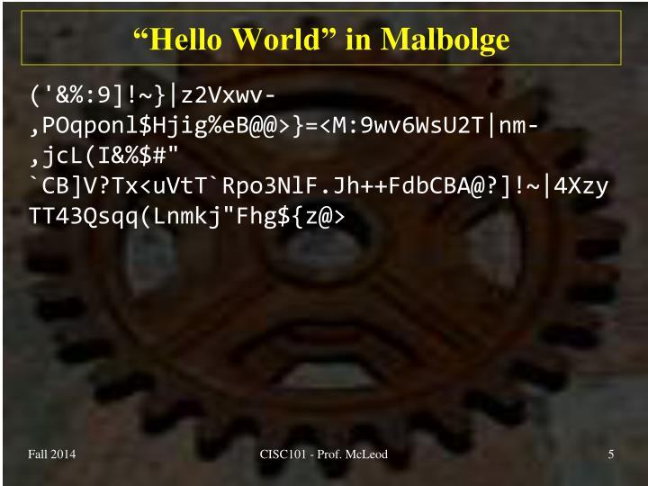 """""""Hello World"""" in"""