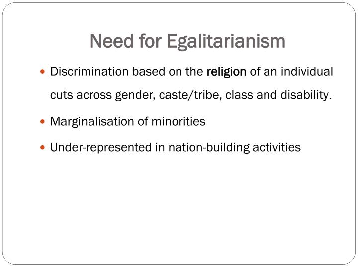 Need for Egalitarianism