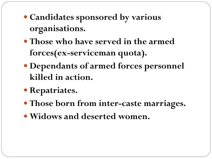 Candidates sponsored by various organisations.
