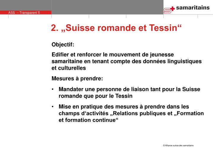 """2. """"Suisse romande et Tessin"""""""