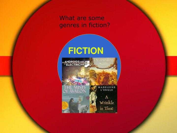 What are some genres in fiction?