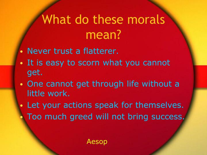 What do these morals mean?