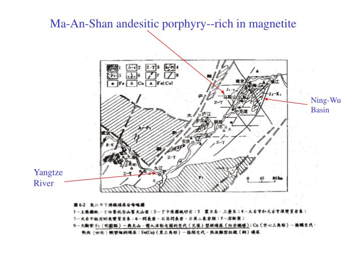 Ma-An-Shan andesitic porphyry--rich in magnetite