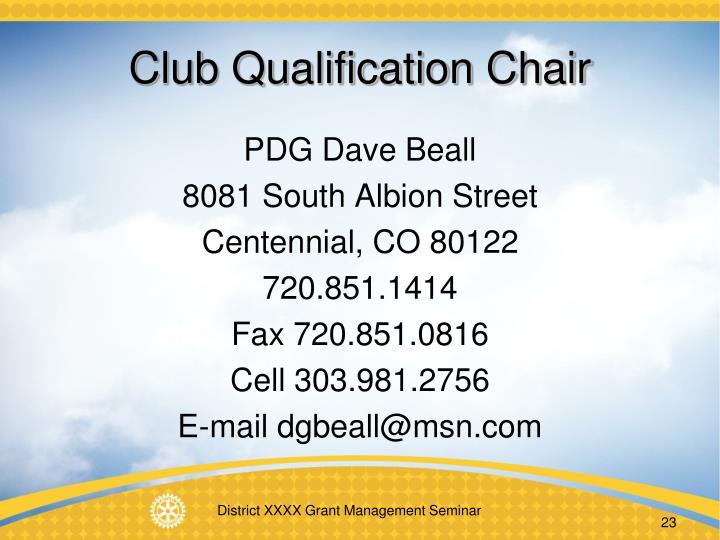 Club Qualification Chair
