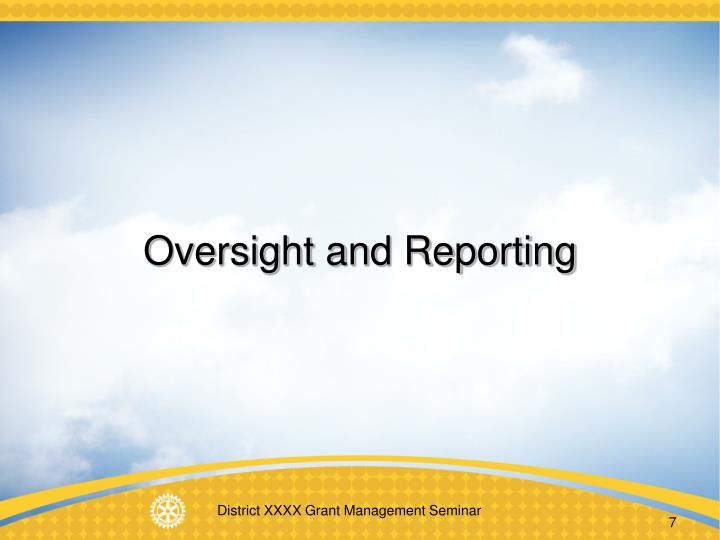 Oversight and Reporting