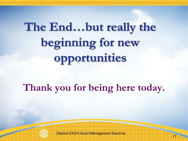 The End…but really the beginning for new opportunities