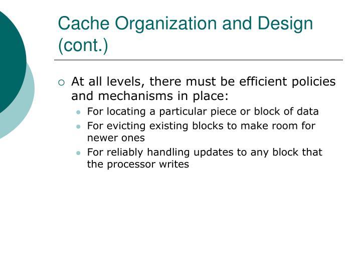 Cache Organization and Design