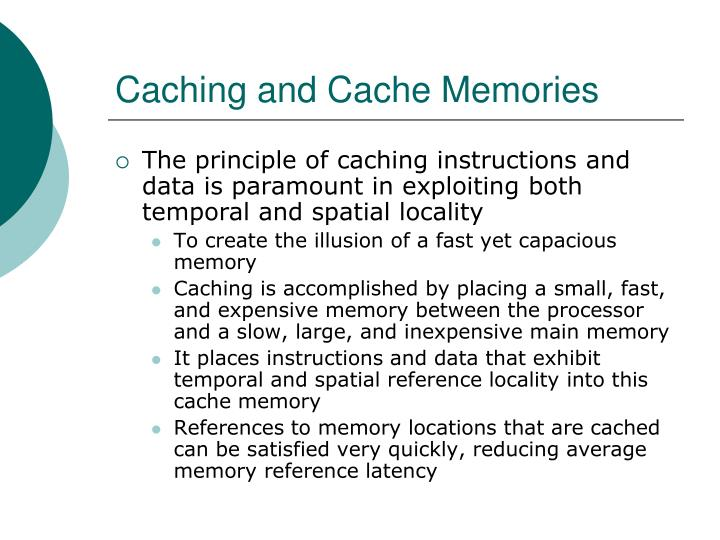 Caching and Cache Memories