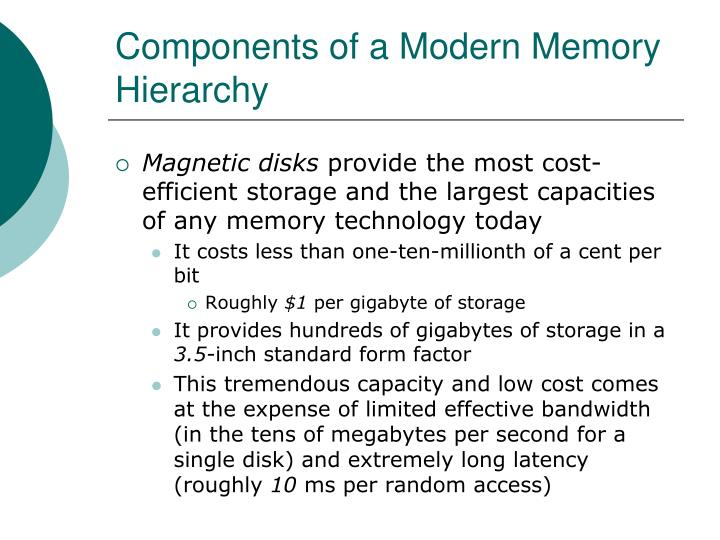 Components of a Modern Memory Hierarchy
