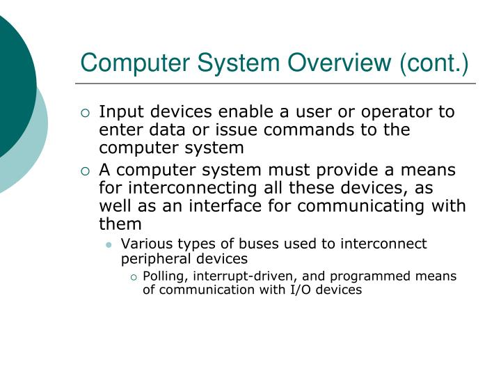 Computer System Overview (cont.)