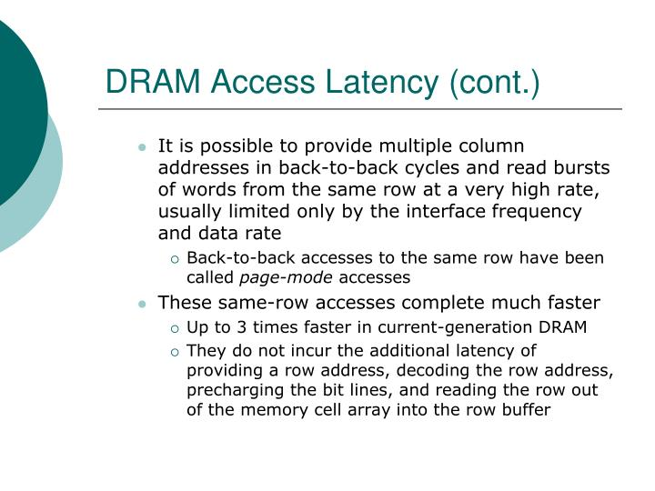 DRAM Access Latency (cont.)