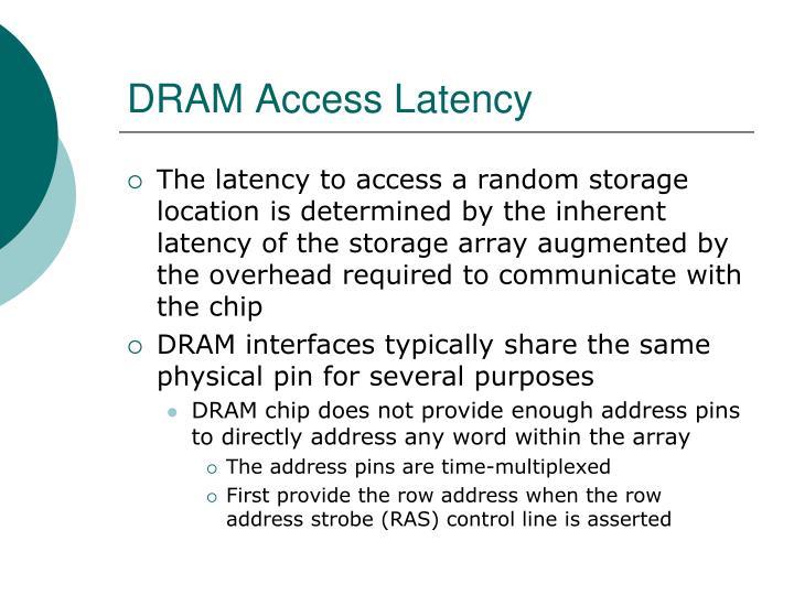 DRAM Access Latency