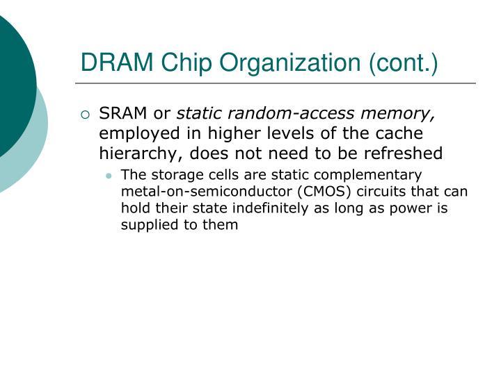 DRAM Chip Organization (cont.)
