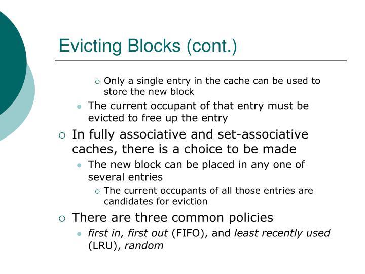 Evicting Blocks (cont.)