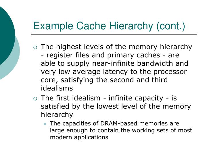 Example Cache Hierarchy (cont.)