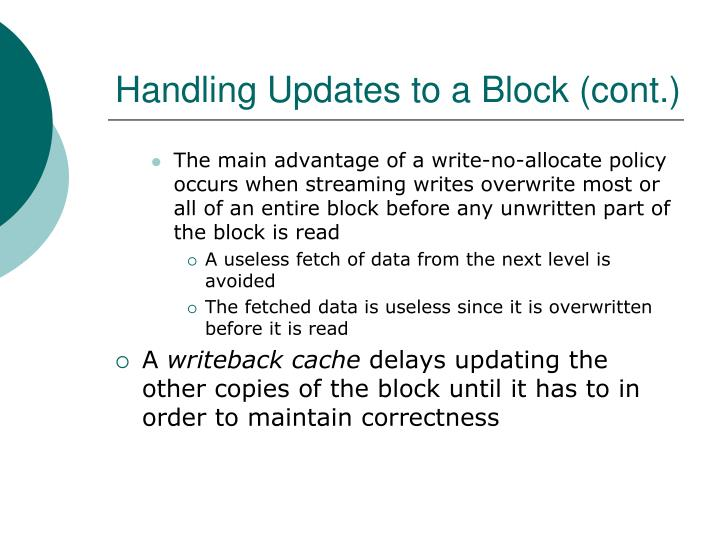 Handling Updates to a Block (cont.)