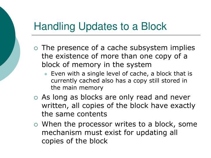 Handling Updates to a Block