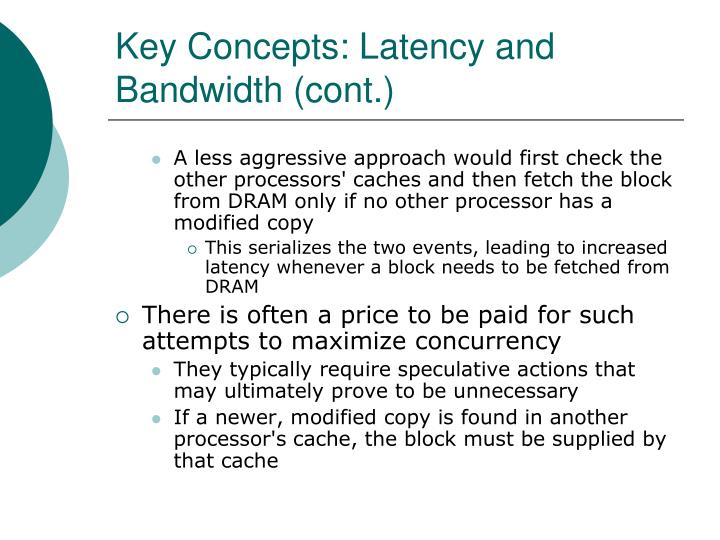 Key Concepts: Latency and Bandwidth (cont.)