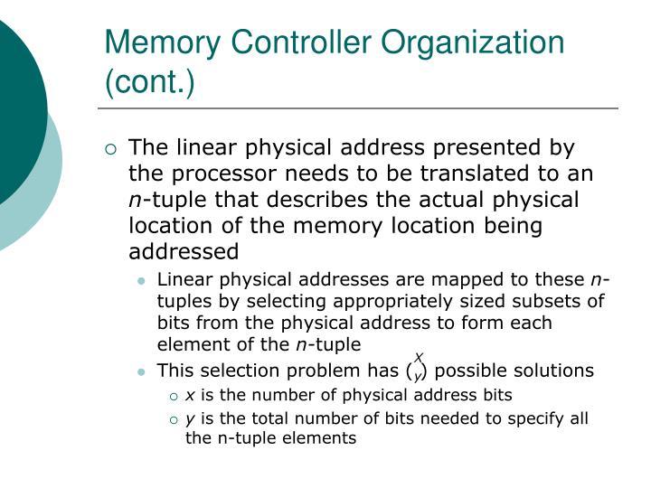 Memory Controller Organization (cont.)