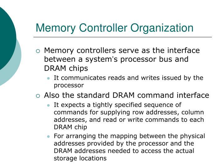 Memory Controller Organization
