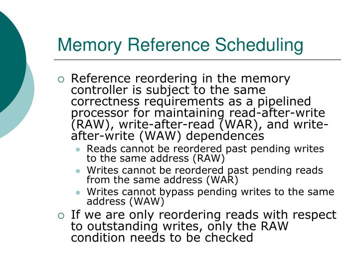 Memory Reference Scheduling