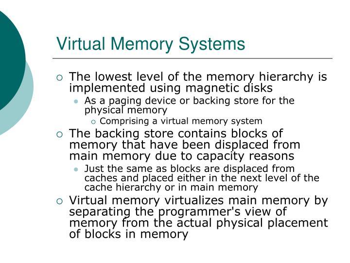 Virtual Memory Systems