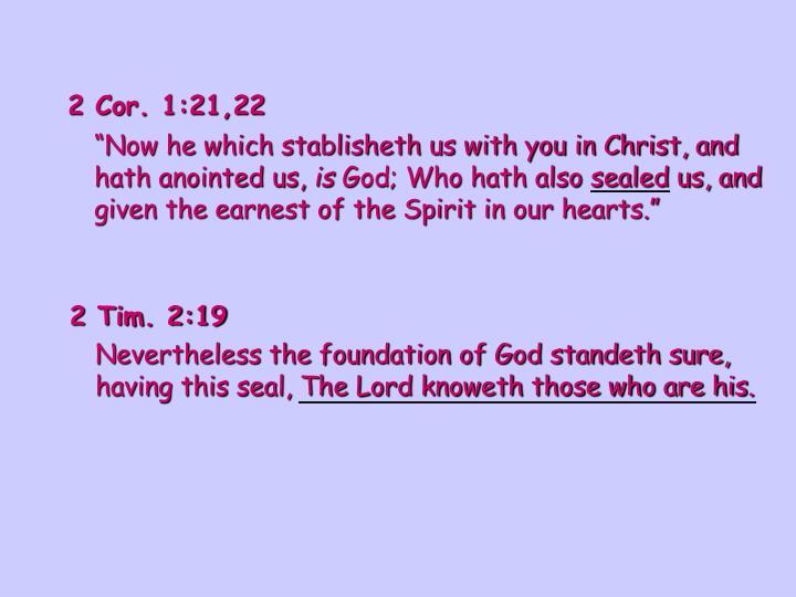 2 Cor. 1:21,22