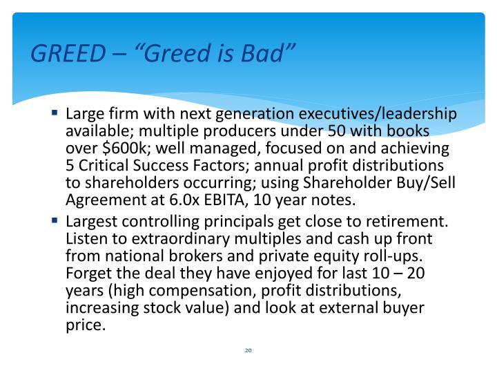 "GREED – ""Greed is Bad"""
