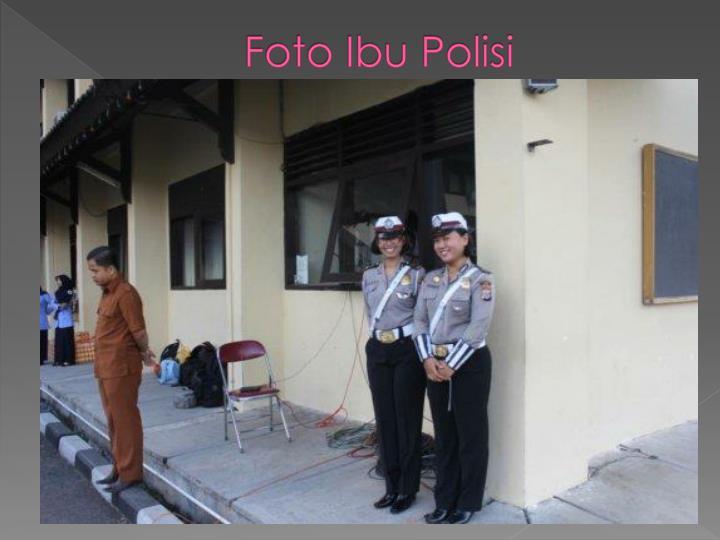 Foto Ibu Polisi