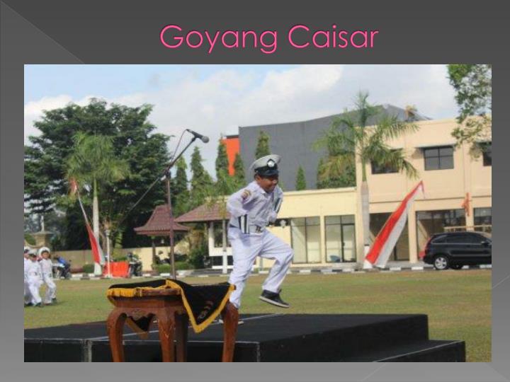 Goyang Caisar