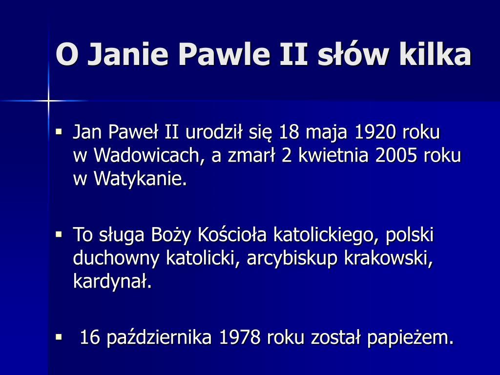 Ppt Jan Paweł Ii Powerpoint Presentation Id7101762