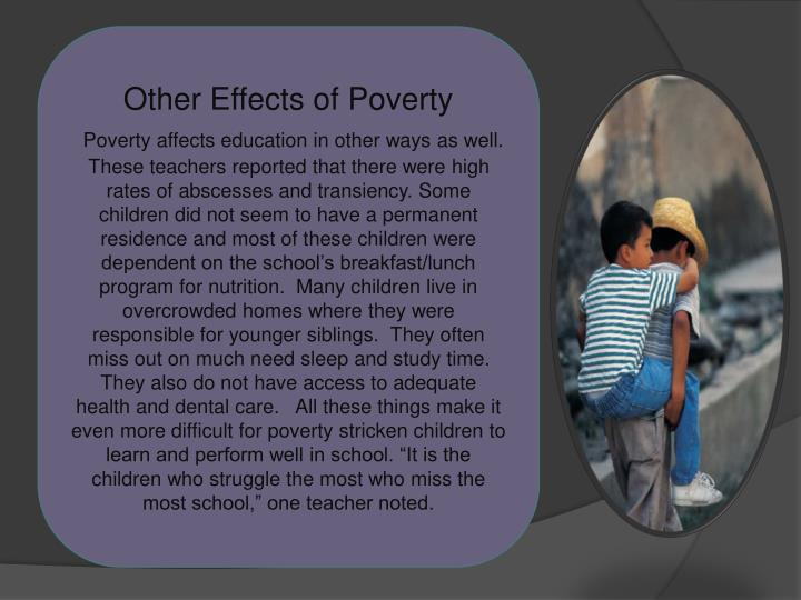 Other Effects of Poverty