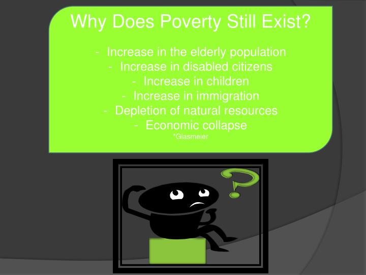 Why Does Poverty Still Exist?
