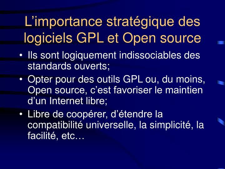 L'importance stratégique des logiciels GPL et Open source