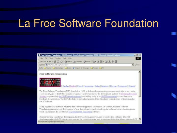 La Free Software Foundation