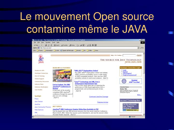 Le mouvement Open source contamine même le JAVA