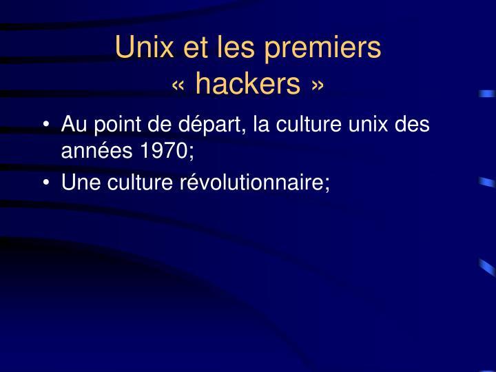 Unix et les premiers hackers
