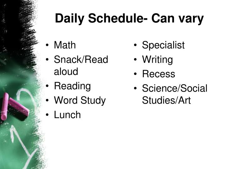 Daily Schedule- Can vary
