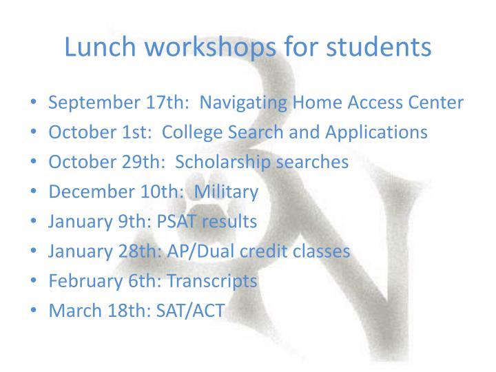 Lunch workshops for students
