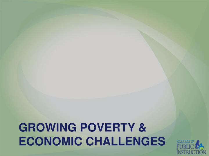 Growing poverty economic challenges