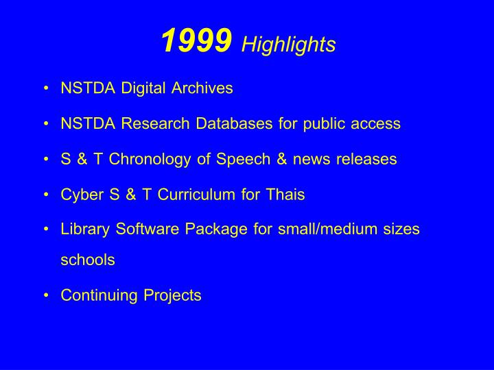 1999 Highlights